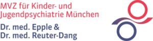 MVZ für Kinder- und Jugendpsychiatrie München – Dres. med. Epple & Reuter-Dang